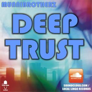 Deep Trust EP