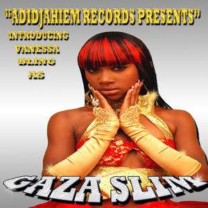 Adidjaheim Records Presents Introducing Vanessa Bling As Gaza Slim (feat. Vybz Kartel)