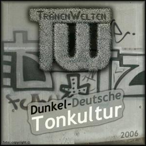 Dunkel-Deutsche Tonkultur