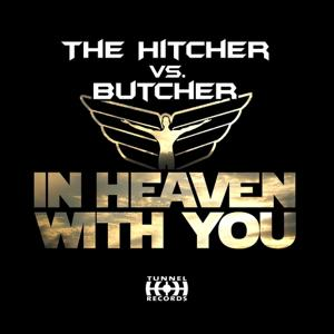 In Heaven With You [The Hitcher vs. Butcher]