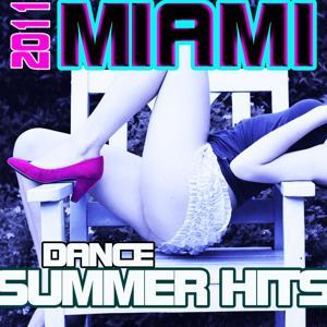 2011 Miami Dance Summer Hits
