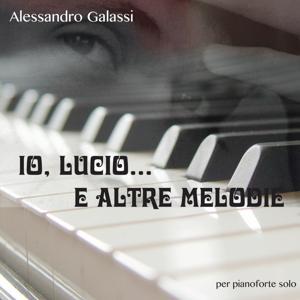 Io, Lucio e altre melodie