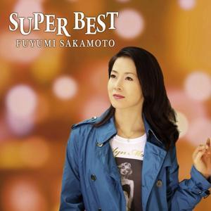 Sakamoto Fuyumi Super Best