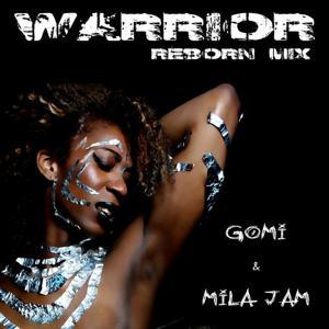 Warrior (Reborn Mix)