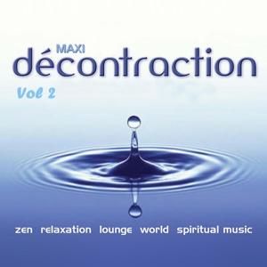 Maxi décontraction (Relaxation totale, vol. 2)
