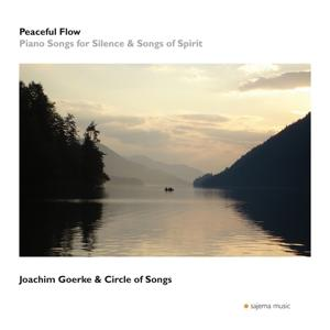 Peaceful Flow (Piano Songs for Silence and Songs of Spirit)