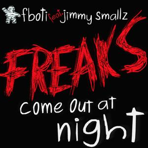 Freaks Come Out at Night