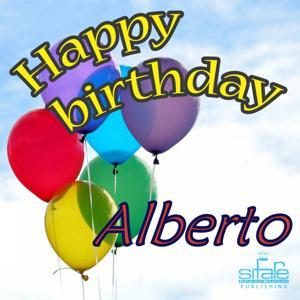 Happy Birthday to You (Birthday Alberto)