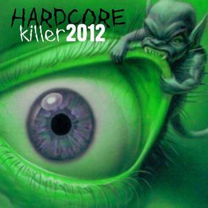 Hardcore Killer 2012