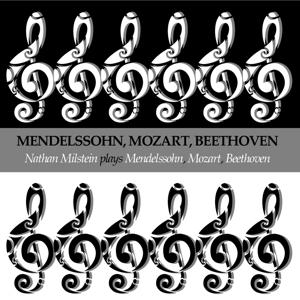 Mendelssohn, Mozart & Beethoven: Concerto for violin and Orchestra, Sonata for Piano and Violin, No. 17 & Sonata For Piano and Violin No. 8