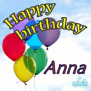 Happy Birthday to You (Birthday Anna)
