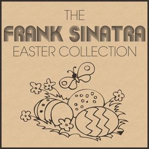 The Frank Sinatra Easter Collection