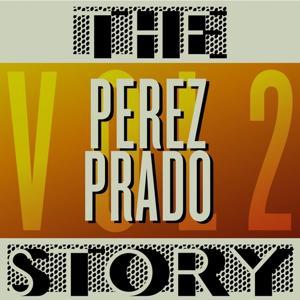 The Perez Prado Story, Vol. 2
