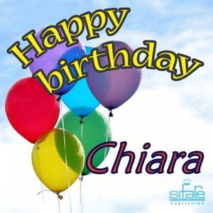 Happy Birthday to You (Birthday Chiara)