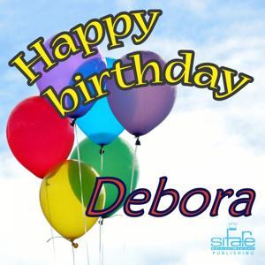 Happy Birthday to You (Birthday Debora)