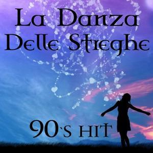 La danza delle streghe (90's hit)