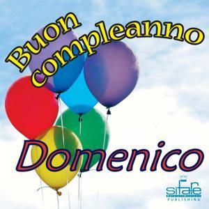 Tanti Auguri a Te Domenico (Auguri Domenico)
