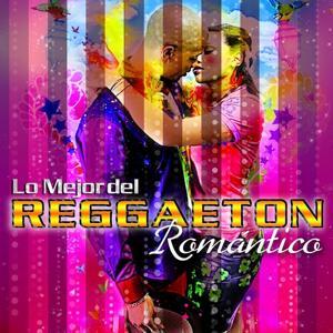 Lo Mejor del Reggaetón Romántico