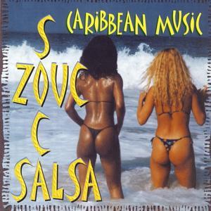 Caribbean music (Soca Zouc Salsa)