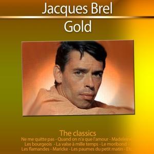 Jacques Brel (Gold - The Classics)