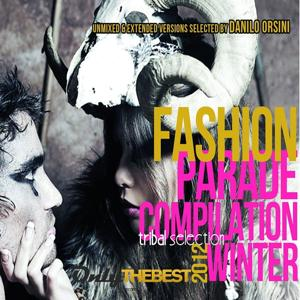 Fashion Parade : Compilation Winter (Tribal selection 2012)