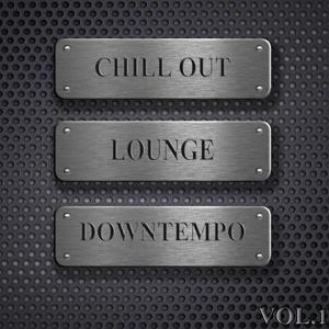 Chill Out, Lounge, Downtempo, Vol.1 (DJ Selection of Hotel Del Mar Greatest)