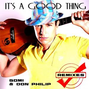 It's a Good Thing (Gomi & Rasjek Remix)