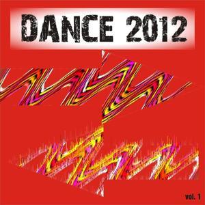 Dance 2012, Vol. 1
