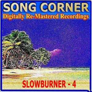 Song Corner - Slowburner - 4
