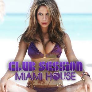 Club Session Miami House