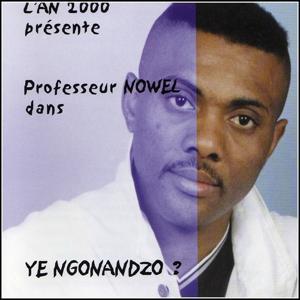 Ye Ngonandzo ? (L'AN 2000 présente)