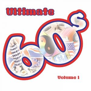 Ultimate 60's, Vol. 1