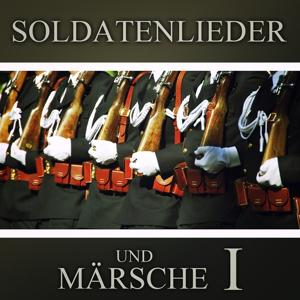 Soldatenlieder und Märsche (Folge 1)