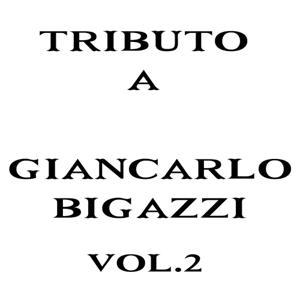 Tributo a Giancarlo Bigazzi, Vol. 2