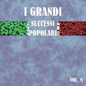 I grandi successi popolari, vol. 8