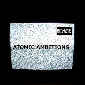Atomic Ambitions