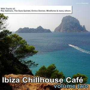 Ibiza Chillhouse Cafe', Vol. 2