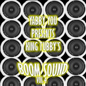 Yabby You Presents King Tubby's Boom Sound