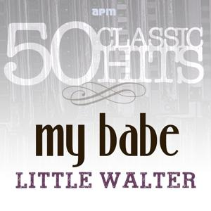 My Babe - 50 Classic Hits