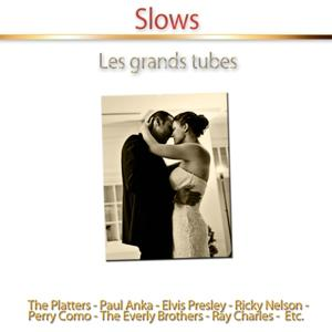 Slows (Les grands tubes)