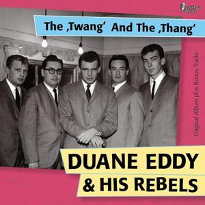 The ''Twangs'' and the ''Thang'' (Original Album Plus Bonus Tracks)