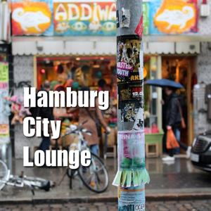 Hamburg City Lounge (Best of Chill & Lounge By Chriscontrol)