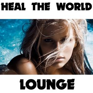 Heal the World (Lounge Version)