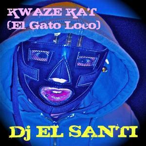 KWAZE KAT (El Gato Loco)