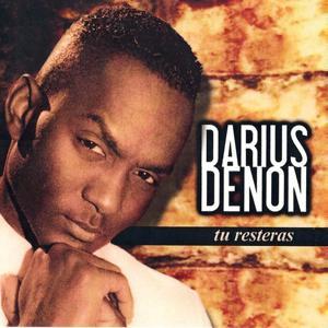 Darius denon (Tu resteras)