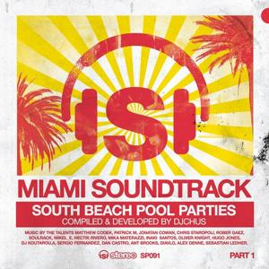Miami Soundtrack, Pt. 1 (South Beach Pool Parties)