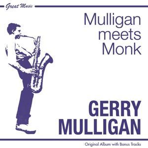 Mulligan Meets Monk (Original Album Plus Bonus Tracks)