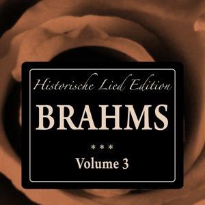 Brahms: Historische Lied Edition, Vol. 3