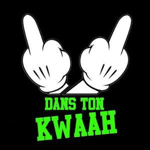 Dans ton kwaah