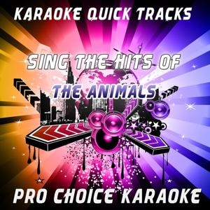 Karaoke Quick Tracks - Sing the Hits of the Animals (Karaoke Version) (Originally Performed By the Animals)
